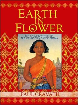 Earth in Flower – Complete history and analysis of Cambodian dance