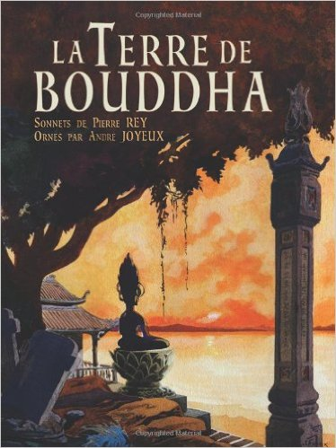 La Terre de Bouddha – Artistic Impressions of French Indochina (French Edition)