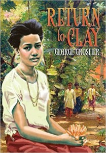 Return to Clay - A Romance of Colonial Cambodia