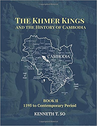 The Khmer Kings and the History of Cambodia: II